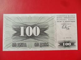 Bosnia 100 Dinara 1992, P-13a, Price For 1 Pcs - Bosnië En Herzegovina