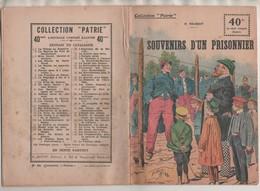 MILITARIA GUERRE 1914 1918 - SOUVENIRS D UN PRISONNIER DE  P.TRUBERT , COLLECTION PATRIE 1917, VOIR LES SCANNERS - 1914-18
