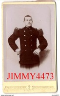 Portrait D'un Militaire à Identifier - CARTE CDV Tirage Alluminé 19ème - Taille 63 X 104 - Photo Victor GALY Cherbourg - Alte (vor 1900)