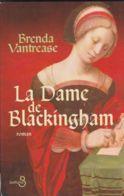 Brenda Vantrease - La Dame De Blackingham - Historisch
