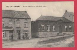 Thy-le-Château - Ecole Des Filles Et Coin De La Place ( Voir Verso ) - Walcourt