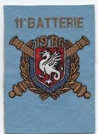 écusson Militaire    11e Batterie    19 E RA  13 Cm  X 9 Cm - Blazoenen (textiel)