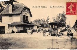 RIVA-BELLA : La Nouvelle Gare - Tres Bon Etat - Riva Bella