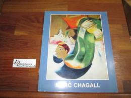 Marc Chagall : Werke Aus 6 Jahrzehnten. Ausstellung D. Wallraf-Richartz-Museums In D. Kunsthalle Köln, 2. Sept - Kunstführer