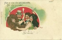 """Cartolina Umorist., Brindisi """"Non Si Vive Che Una Sola Volta"""", Riproduzione Da Orig., Reproduction, Illustrazione, (F33) - Humor"""