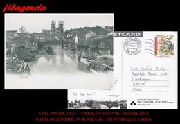 ASIA. MALAYSIA. ENTEROS POSTALES. TARJETA POSTAL CIRCULADA 2017. KUALA LUMPUR. MALAYSIA-CIENFUEGOS. CUBA. RÍO MALACA - Malaysia (1964-...)