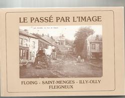 Cartes Postales De FLOING-FLEIGNEUX-SAINT-MENGES-ILLY-OLLY   Année  1984 - Geschichte