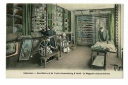 Aubusson - Manufacture Tapis & Tapisseries Brunschwig & Weil - Le Magasin D'assortiment (rouets En Action) - Pas Circulé - Aubusson