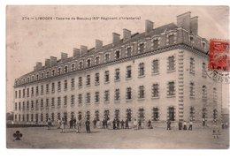 REF 372 : CPA 87 LIMOGES Caserne De Beaupuy - Limoges