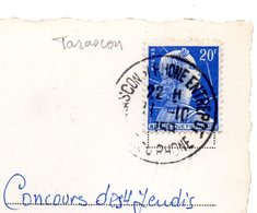 BOUCHES Du RHONE - Dépt N° 13 = TARASCON Sur RHONE ENTREPOT 1958 = CACHET MANUEL A7 - Postmark Collection (Covers)
