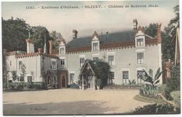 Olivet - Chateau De Bellevue - Ed. L Marchand 1541 - - France