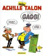 Achille Talon T 42 Le Musée  EO TBE DARGAUD  11/1996  Greg (BI2) - Achille Talon