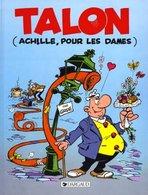 Achille Talon T 39 (Achille, Pour Les Dames)  EO BE DARGAUD  06/1989  Greg (BI2) - Achille Talon