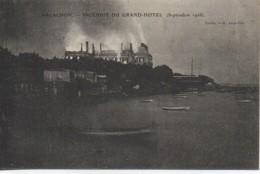 33 ARCACHON  Incendie Du Grand Hôtel (Septembre 1906) - Arcachon
