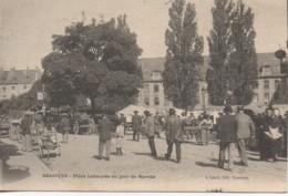 25 BESANCON  Place Labourée Un Jour De Marché - Besancon