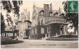 02 Environs De La Fere - CHARMES - Le Chateau - Frankreich