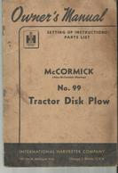 OWNER 'S MANUAL  Mc CORMICK  N O 99 TRACTOR DISK PLOW 48 PAGES - Tracteurs