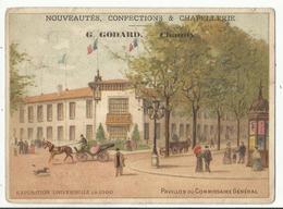 CHAUNY (Aisne) G. GODARD Nouveautés, Confections Chromo Exposition Universelle De 1900 - Pavillon Du Commissaire Général - Sonstige