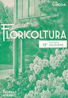 Manuali Hoepli - G. Roda - Manuale Di Floricoltura - Ed. 1965 - Libros, Revistas, Cómics