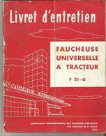 Livret D Entretien FAUCHEUSE UNIVERSELLE A TRACTEUR F21 -U.. 64 PAGES - Tracteurs