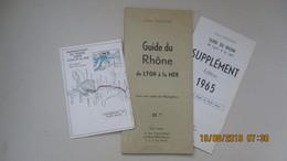 GUIDE DU RHÔNE De LYON à La MER / HENRI VAGNON / 1964 - Nautical Charts