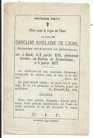 DP - Mortuaire Caroline Guislaine De Loose, Baronne Douairière De Senzeilles, GAND 1799 Serinchamps 1877 - Religion & Esotérisme