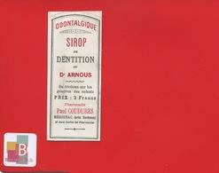 MERIGNAC Gironde Sirop Dentition ARNOUS   Pharmacien  ETIQUETTE ANCIENNE PHARMACIE Paul COUDURES  CIRCA 1900 - Etiquettes