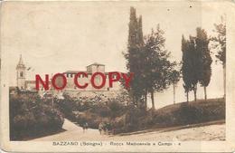 Bazzano, Bologna, 1920, Rocca Medioevale E Campanile. Ediz. G. P. M. - Bologna