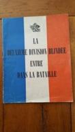 LA DEUXIEME DIVISION BLINDEE ENTRE DANS LA BATAILLE  LIVRET 18 PAGES - 1939-45
