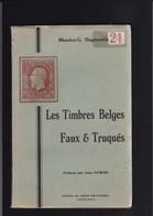 LES TIMBRES BELGES FAUX ET TRUQUES Par Slagmeulder 104 Pages - Faux Et Reproductions