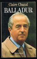 Balladur - Claire Chazal - 1993 - 204 Pages 22 X 13,7 Cm - Histoire
