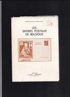 Belgique  LES ENTIERS POSTAUX Reliure Jaquette Par PRO POST 1360 Pages - Entiers Postaux