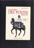 HISTOIRE DES POSTES BELGES Par Delmelle 96 Pages - Philatelie Und Postgeschichte