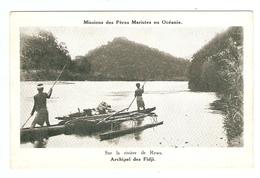 CP - MISSIONS Des PERES MARISTES En OCEANIE - ILES FIDJI SUR La RIVIERE De REWA - PIROGUE - Fidschi