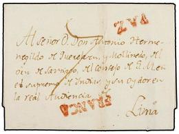 """BOLIVIA. (1780 CA.). LA PAZ A LIMA. Envuelta, Marcas PAZ Y FRANCA (nº 1 Y 6) En Rojo. Porte De """"7"""" Reales Para Un Peso D - Non Classés"""