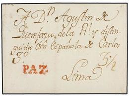 BOLIVIA. 1793 (26 Marzo). LA PAZ A LIMA. Envuelta Con Texto Y Fechada En El Interior, Marca PAZ (nº 3) En Rojo, Porte De - Non Classés