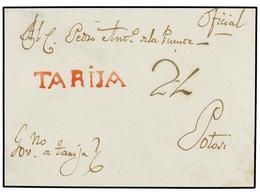 BOLIVIA. (1798 CA.). FRONTAL. TARIJA A POTOSÍ. Marca TARIJA (nº 1) En Rojo. RARÍSIMA. - Non Classés