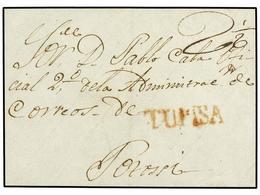 BOLIVIA. (1800 CA.). FRONTAL. TUPISA A POTOSÍ. Marca TUPISA (nº 1) En Rojo. - Non Classés