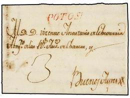 BOLIVIA. 1810 (11 Abril). Envuelta Fechada En El Interior Circulada A BUENOS AIRES. Marca POTOSI (nº 3) En Rojo, Porte S - Non Classés
