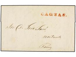 PUERTO RICO. 1844. CAGUAS A PONCE. Carta Completa Con Texto, Marca CAGUAS En Rojo. MAGNÍFICA. - Sellos