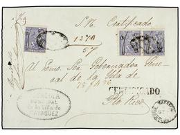 PUERTO RICO. Ed.4 (3). 1874. MAYAGUEZ A SAN JUAN. Frente De Carta Del R.S. Con Sellos De 25 Cts. Azul (3), Mat. PARRILLA - Sellos