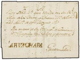 SALVADOR. 1808. AHVACHAPA A GUATEMALA. Envuelta Fechada En El Interior, Marca AHVACHAPA En Tinta De Escribir. - Sellos