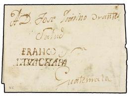 SALVADOR. (1810 CA.). AHVACHAPA A GUATEMALA. Envuelta FRANCO/AHVACHAPA En Tinta De Escribir. - Sellos