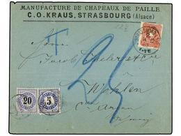 SUIZA. 1882. STRASBOURG (Germany) To WOHLEN. Cover Franked With 10 Pf. Rose German Stamp, Taxed On Arrival With 5 Rp. An - Sellos