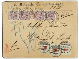 SUIZA. 1884. DRESDEN To ZURICH. 5 Pf. Lilac (4) Taxed On Arrival With Swiss 10+20+20 Blue Green Stamps (Zu. 18AK + 19AK  - Sellos