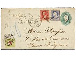 SUIZA. 1891. USA To GENEVA. 2 Cts. Green Postal Stationary Envelope Uprated With 1 Cto. Blue And 2 Cts. Red Stamps, Taxe - Sellos