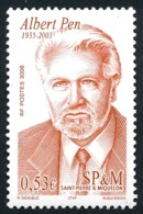 ST-PIERRE ET MIQUELON 2006 - Yv. 862 **   Faciale= 0,53 EUR - Albert Pen, Sénateur  ..Réf.SPM11564 - Neufs