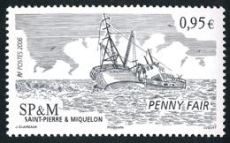 ST-PIERRE ET MIQUELON 2006 - Yv. 876 **   Faciale= 0,95 EUR - Penny Fair, Bateau Naufragé  ..Réf.SPM11571 - Neufs