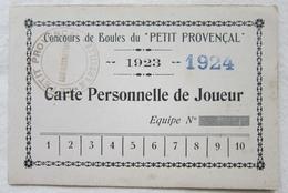 Rare Carte Personnelle De Joueur Concours De Boules Du Petit Provençal 1923-1924 - Pétanque Jeu De Boules - Tickets D'entrée
