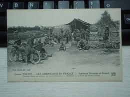 Cpa Les Américains En France. Cuisine Dans Un Centre De Ravitaillement Guerre 1914-1917 - Guerre 1914-18